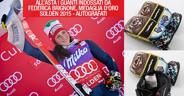 All'asta i guanti indossati da Federica Brignone, Medaglia d'Oro Solden 2015 – autografati!
